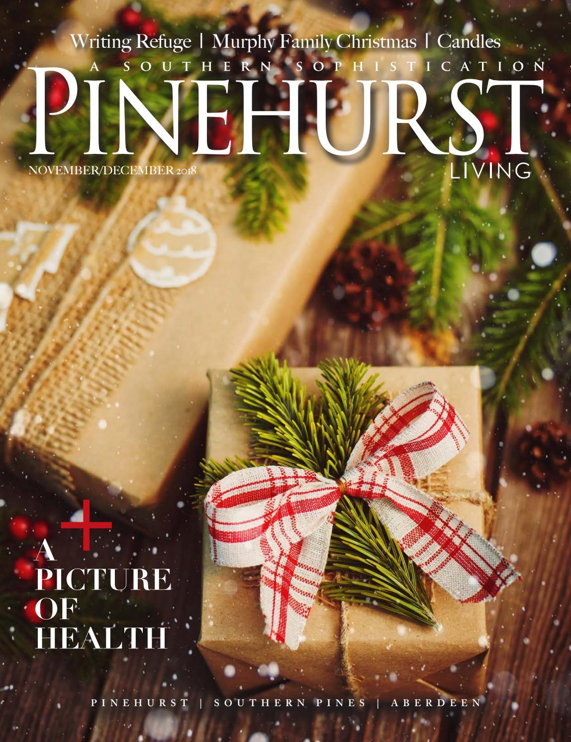 Pinehurst Living November/December 2018 by Pinehurst Living