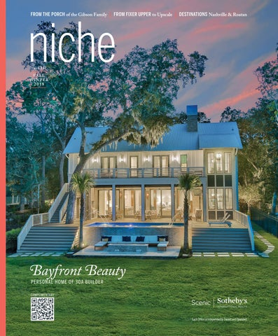 niche magazine fall 2018 by scenic sotheby s international realty rh issuu com