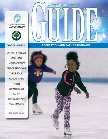 Winter 2018-2019 Guide by Montgomery County Recreation Dept