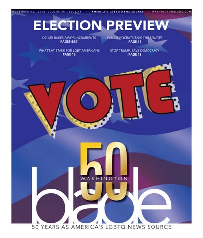 6beb78fe Washingtonblade.com, Volume 49, Issue 44, November 2, 2018 by ...