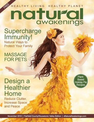 Natural Awakenings November 2018 By Natural Awakenings Magazine Issuu