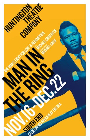 Man In The Ring Program By Huntington Theatre Company Issuu