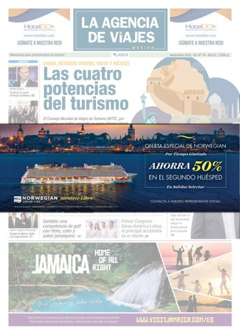 La Agencia De Viajes México Nº 74 By Ladevi Media Solutions Issuu