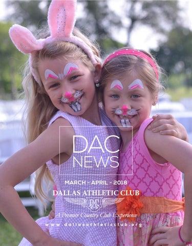 DAC March-April 2018 Newsletter by Dallas Athletic Club - issuu