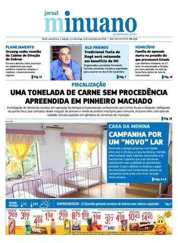 jornalminuano.com.br BAGÉ, sexta-feira, 2, sábado, 3, e domingo, 4 de  novembro de 2018 - ANO XXIV Nº 6 073   R  2,50 e949b27556