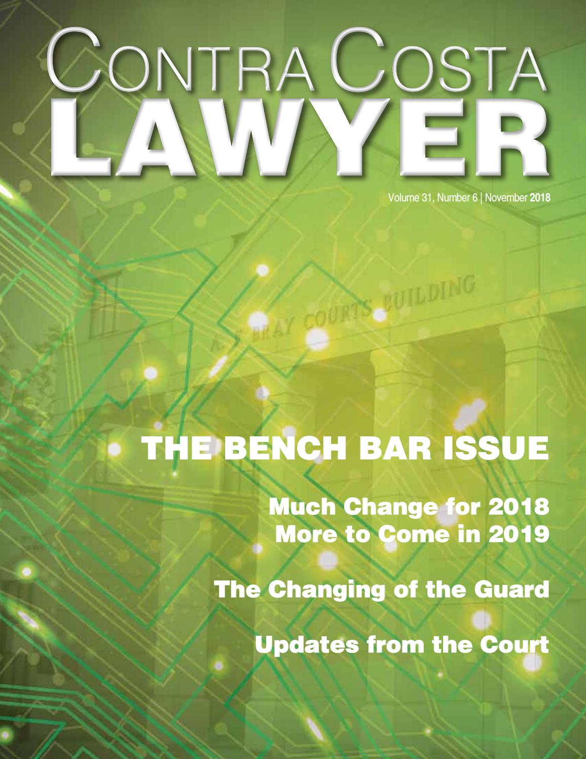 Contra Costa Lawyer - November 2018 - The Bench Bar Issue by