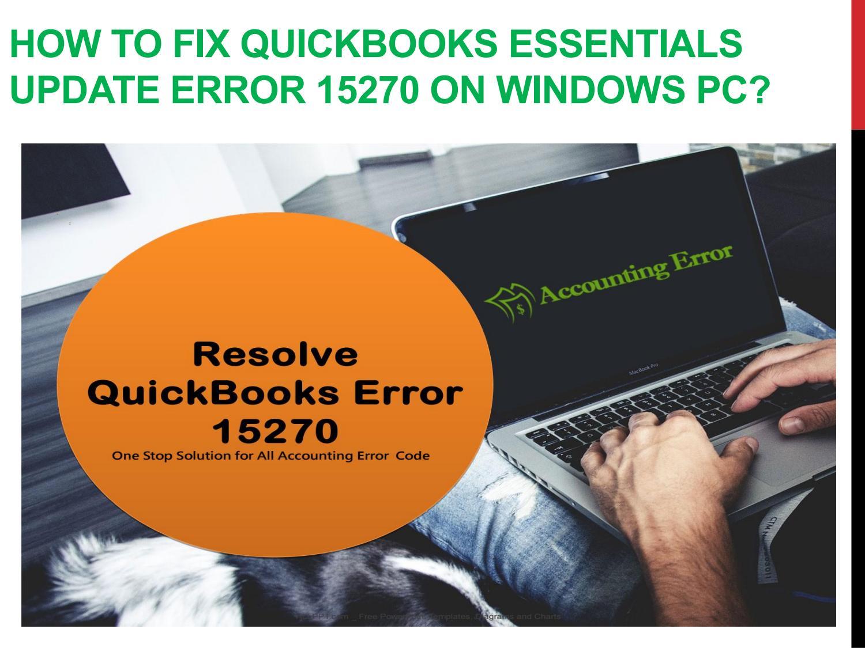 How to Fix QuickBooks Essentials Update Error 15270 on Windows PC by