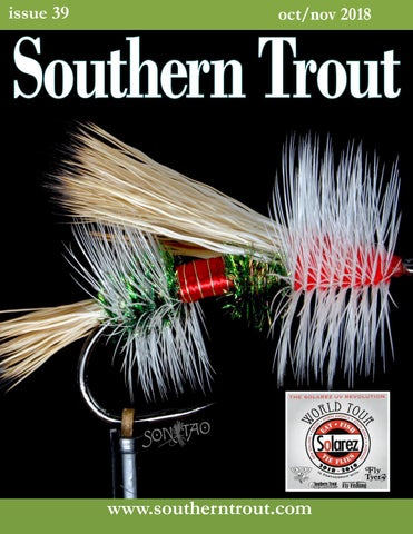 Southern Trout Issue 39 October 2018 by Southern Unlimited