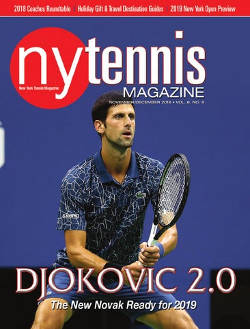 4aff65b8b4cf3 New York Tennis Magazine November   December 2018 by NMP Media Corp ...