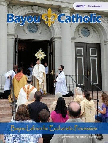 Bayou Catholic Magazine November 2018 by Diocese of Houma-Thibodaux ... fdb9236b6b4