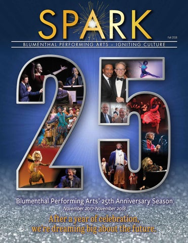 SPARK Magazine Fall 2018 by Blumenthal Performing Arts - issuu