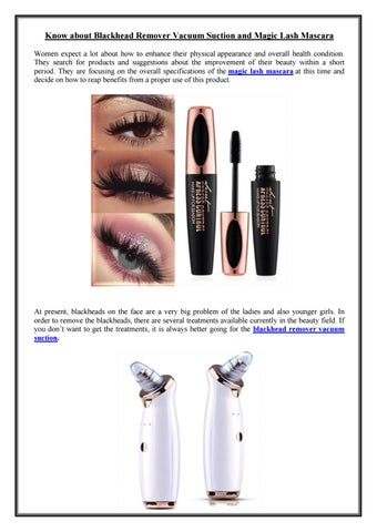 Know about Blackhead Remover Vacuum Suction and Magic Lash