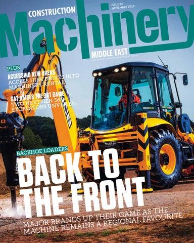 Construction Machinery ME November 2018 by CPI Trade Media - issuu