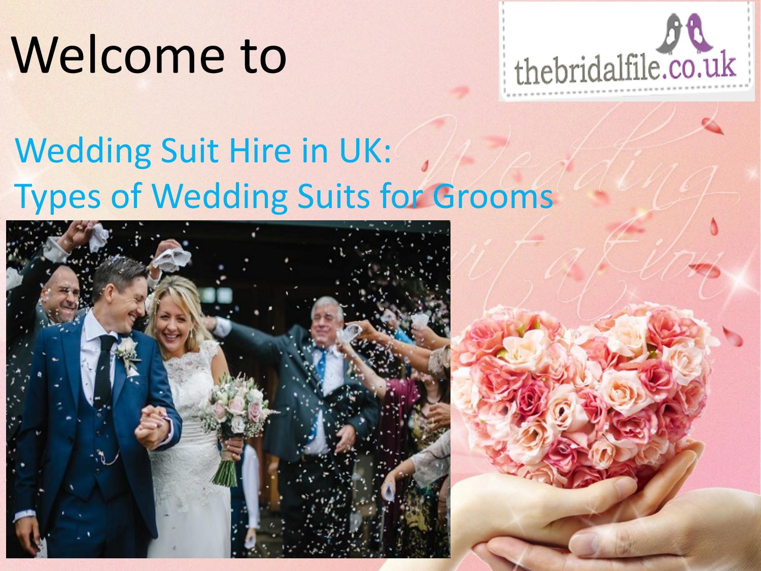 Wedding Suit Hire in UK: Types of Wedding Suits for Grooms