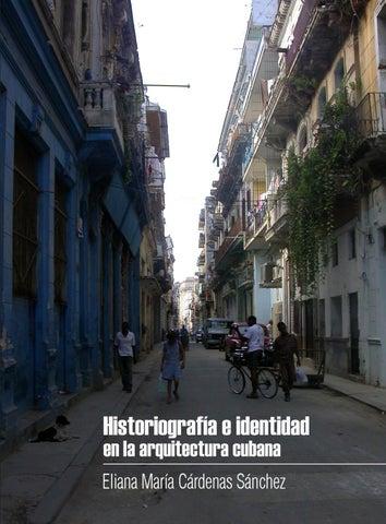 Historiografía e identidad en la arquitectura cubana - Eliana María ... 09411da33ba9