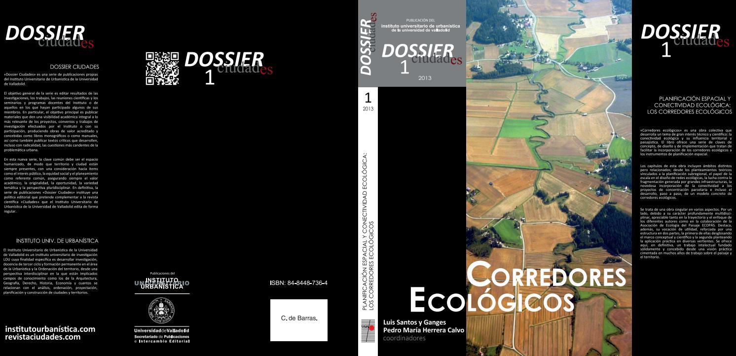 8e09bede Dossier Ciudades 1. Planificación espacial y conectividad ecológica: los  corredores ecológicos by Instituto Universitario de Urbanística - issuu