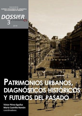 8883d9b87 Dossier Ciudades 3. Patrimonios urbanos