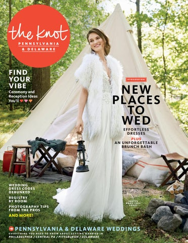 0c459133b5593 The Knot Pennsylvania Spring Summer 2019 by The Knot Pennsylvania ...