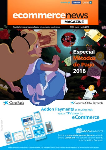 Ecn Magazine N30 Mayo Junio 2018 By Ecommerce News Issuu