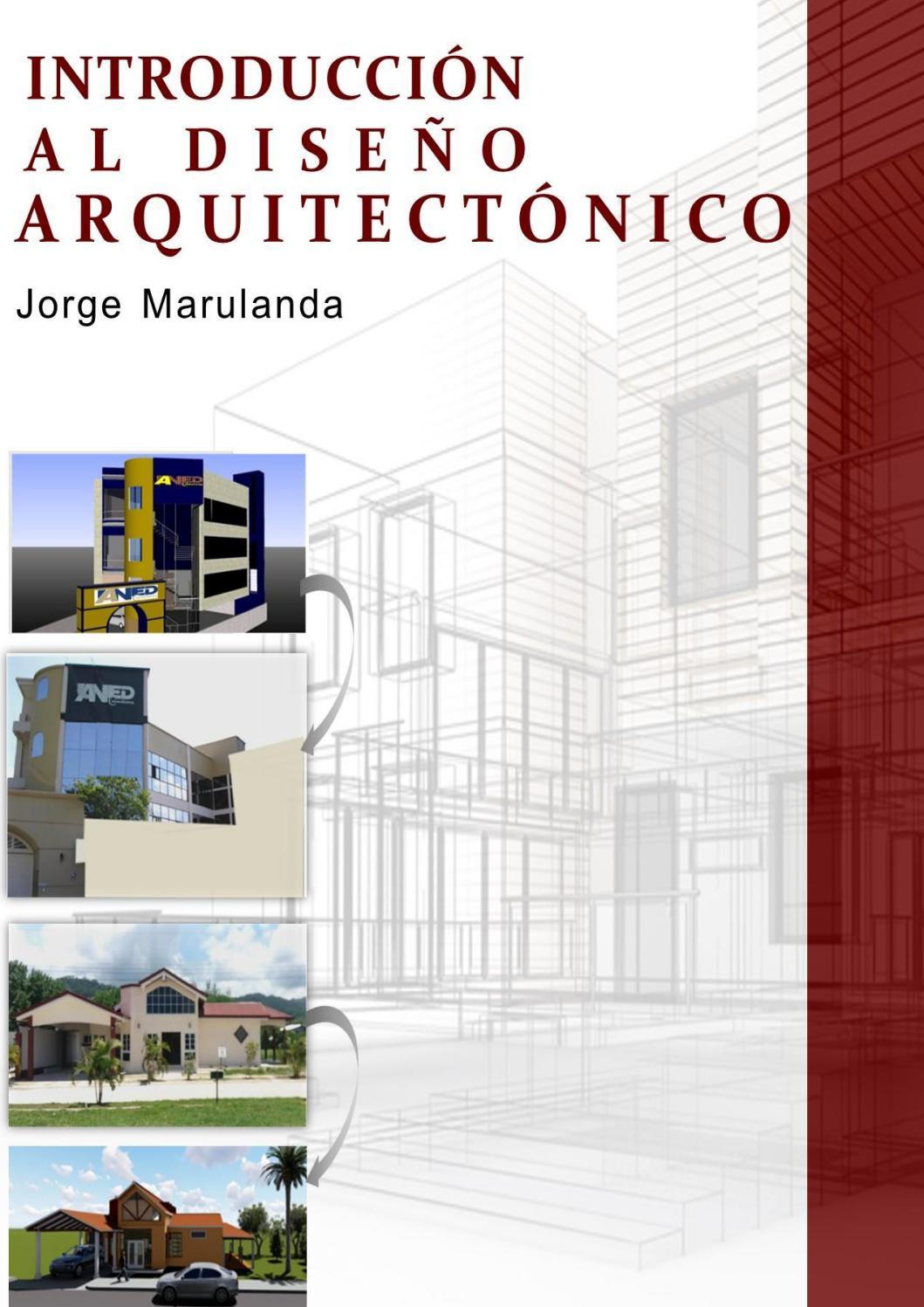 Introducción Al Diseño Arquitectonico By Jorge Marulanda Issuu