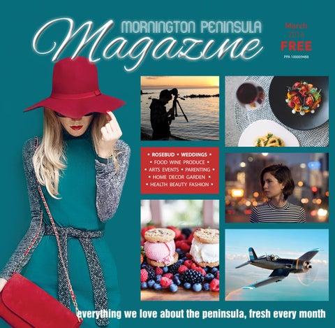 55108fb11dddc9 Mornington Peninsula Magazine March 2016 by Mornington Peninsula ...
