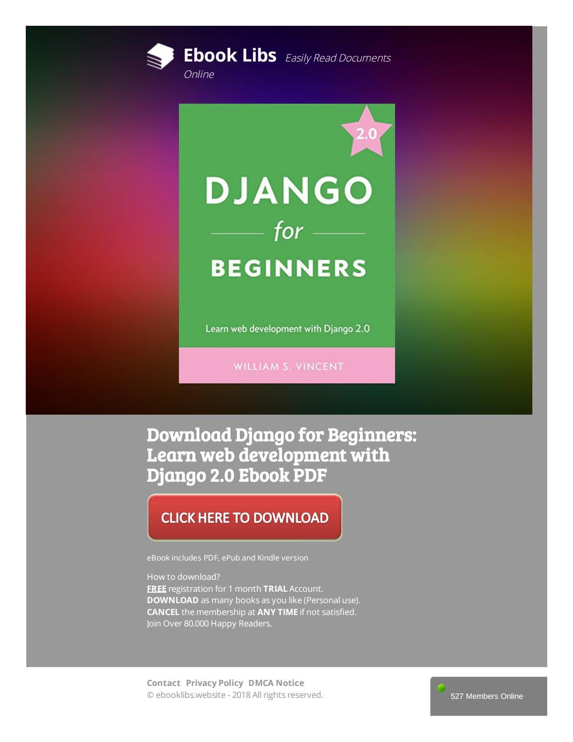 Download Django For Beginners Learn Web Development With Django 2 0 Ebook Pdf By Ad927455e8 Issuu