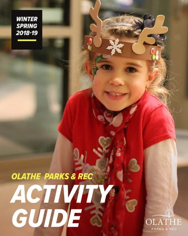 36e9a2f0a Olathe Parks   Rec Winter Spring 2018-19 Activity Guide by Olathe ...