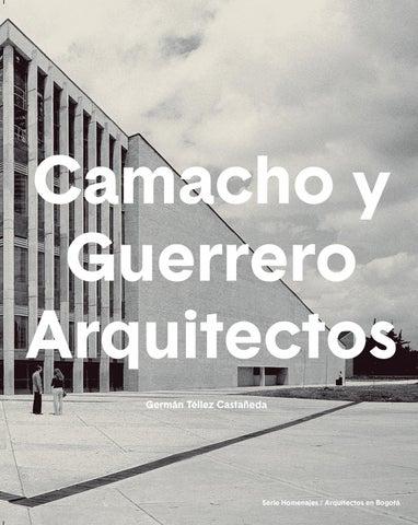 Camacho Y Guerrero Arquitectos By Instituto Distrital