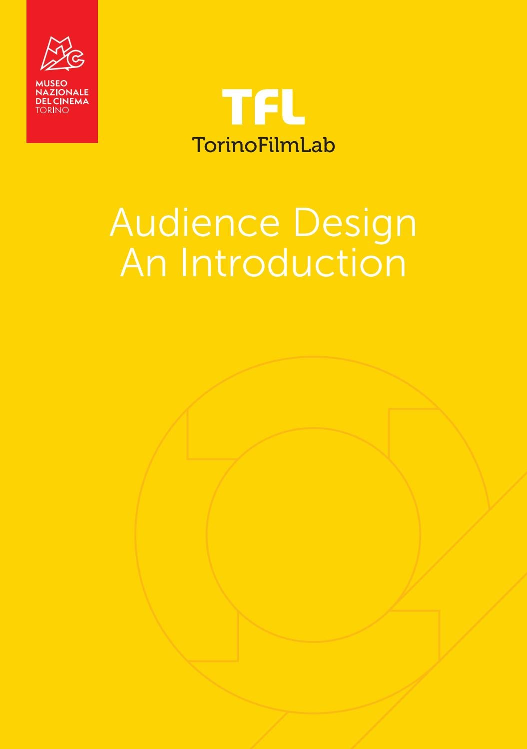 TFL Audience Design - An Introduction by TorinoFilmLab - issuu