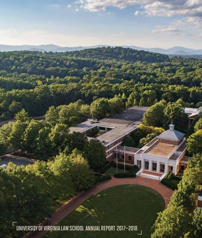 University Of Virginia Law >> Uva Law Annual Report 2017 18 By University Of Virginia School Of
