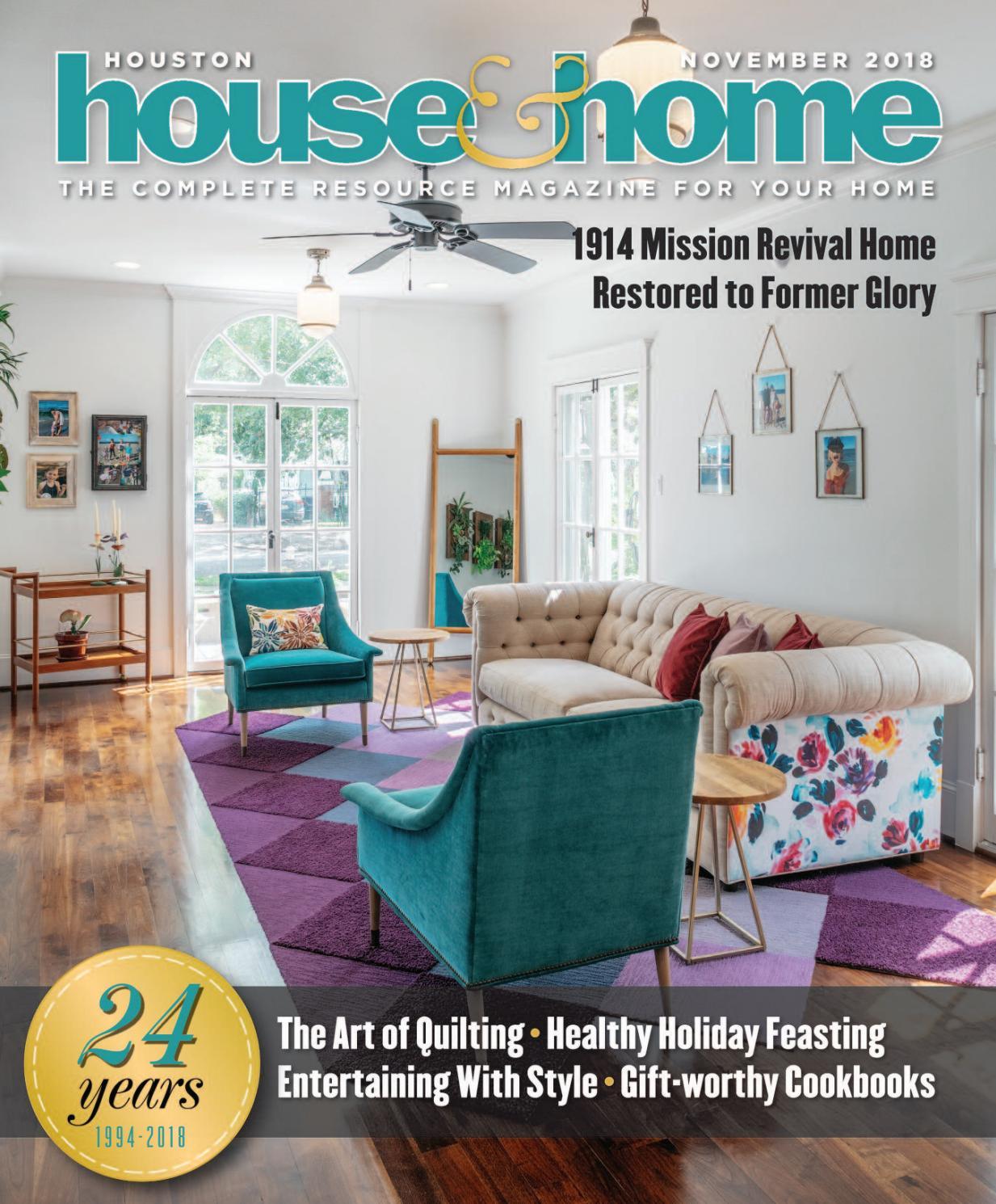 Houston House & Home Magazine November 2018 Issue By