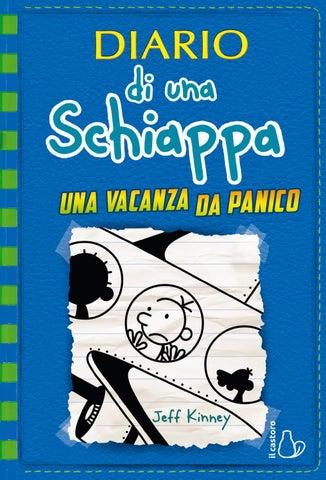 Diario di una Schiappa. Una vacanza da panico by Editrice