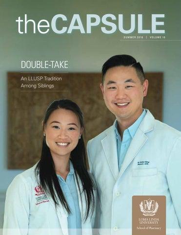 The Capsule Summer 2018 by Loma Linda University Health - issuu
