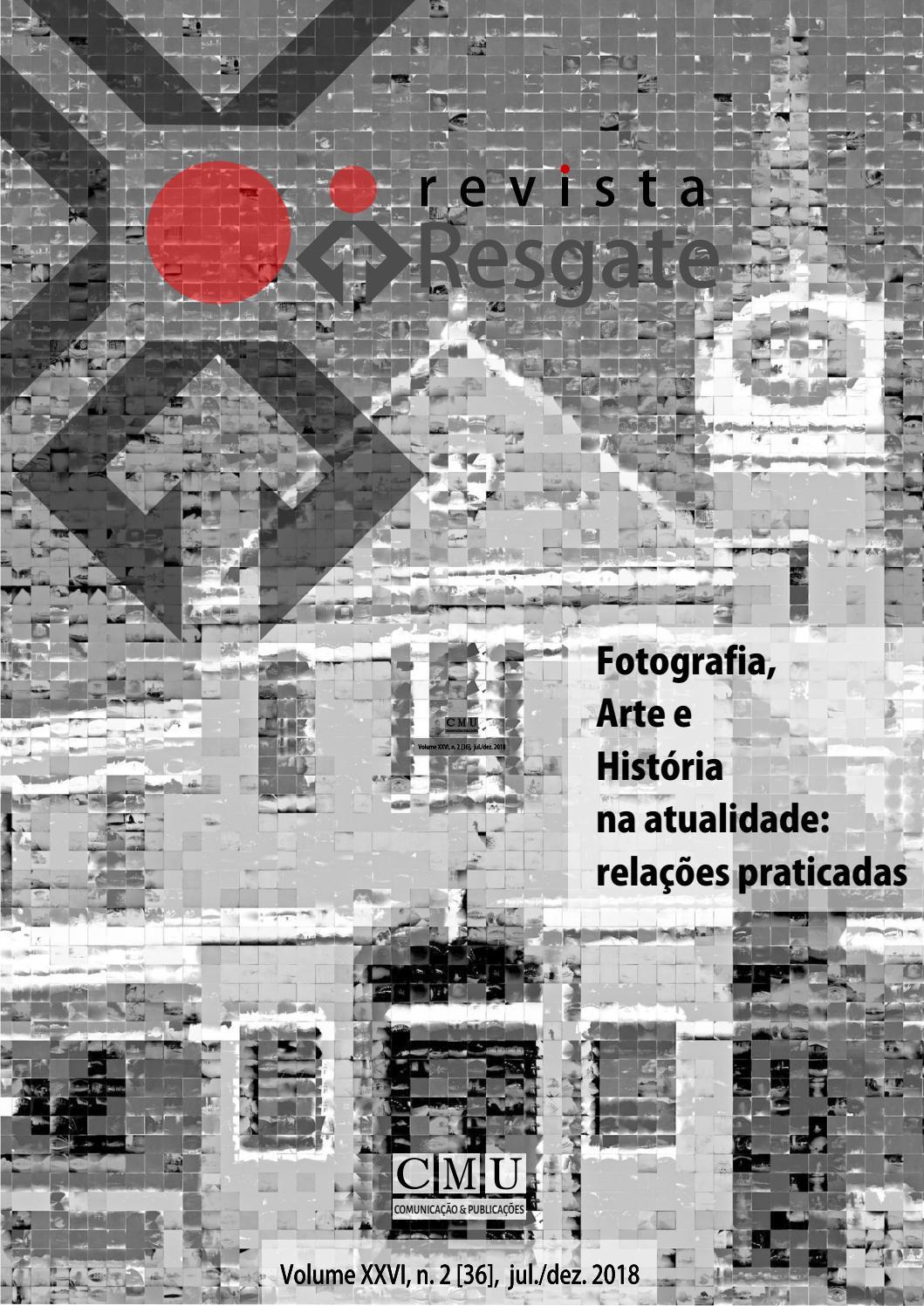 Resgate nº 36 - Dossiê Fotografia, Arte e História na
