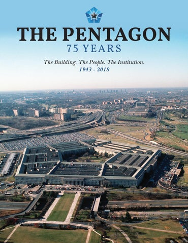 e616cea8d15 The Pentagon 75 Years  The Building. The People. The Institution ...