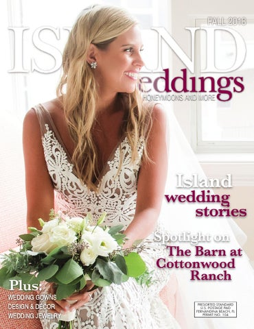 c621a3eb6f3c Amelia Island Weddings - Fall 2018 by Sweetpea Media, Inc - issuu
