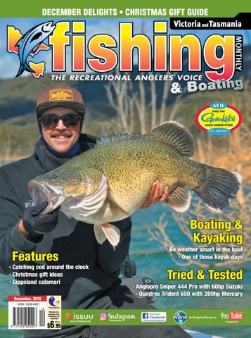 b4efd88cf8 Victoria and Tasmania Fishing Monthly December 2018 by Fishing ...