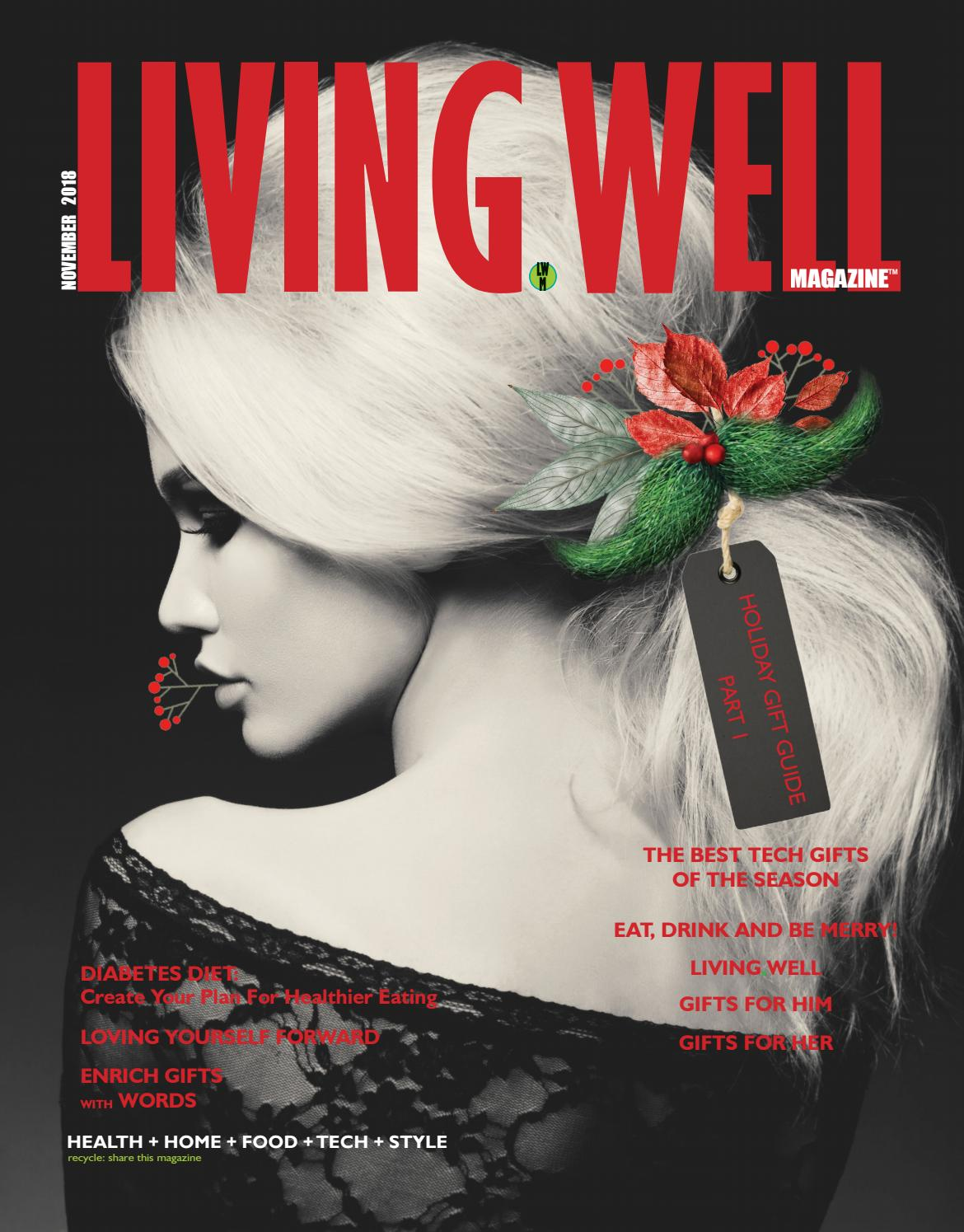 Living Well Magazine Nov 2018 Holiday Gift Guide By Livingwell