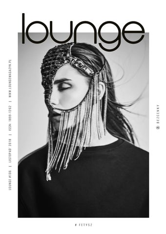 a91189e539419 lounge | No. 106 | November '18 | Fetish by Lounge - issuu