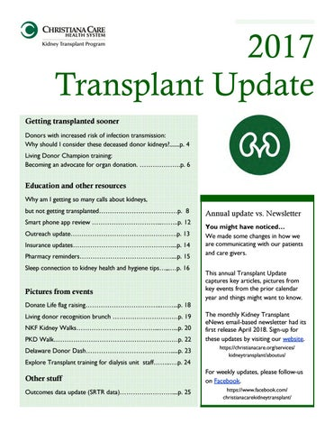 2017 Transplant Update Getting transplanted sooner Donors with increased risk of infection transmission: Why should I consider these deceased donor ...