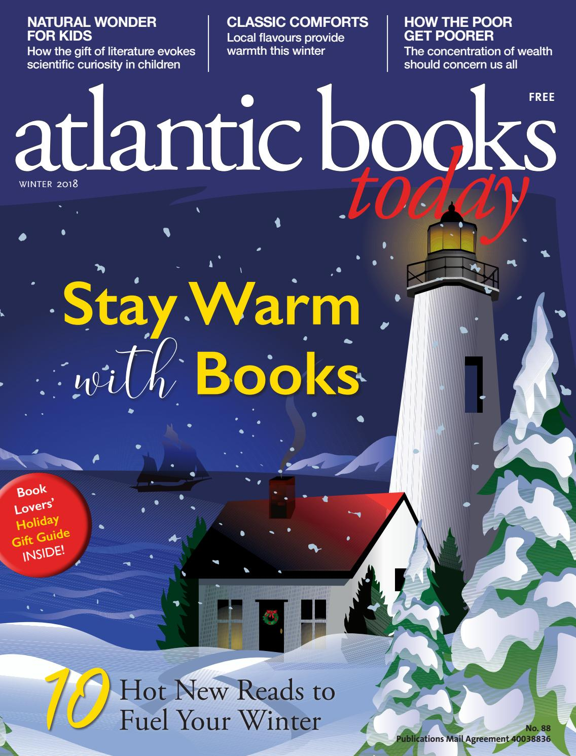Atlantic Books Today Issue 88 - Winter 2018 by Atlantic Books Today - issuu