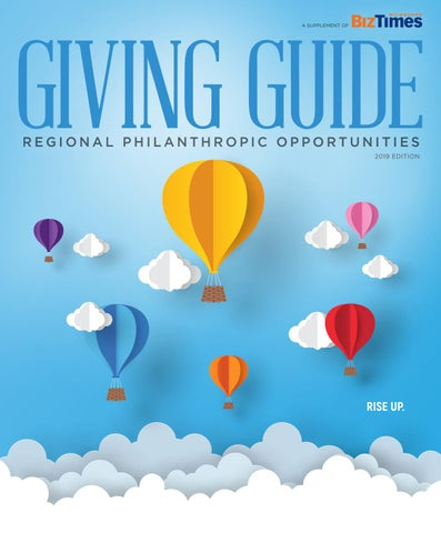 9bbf80af0a8c39 2019 Giving Guide by BizTimes Media - issuu