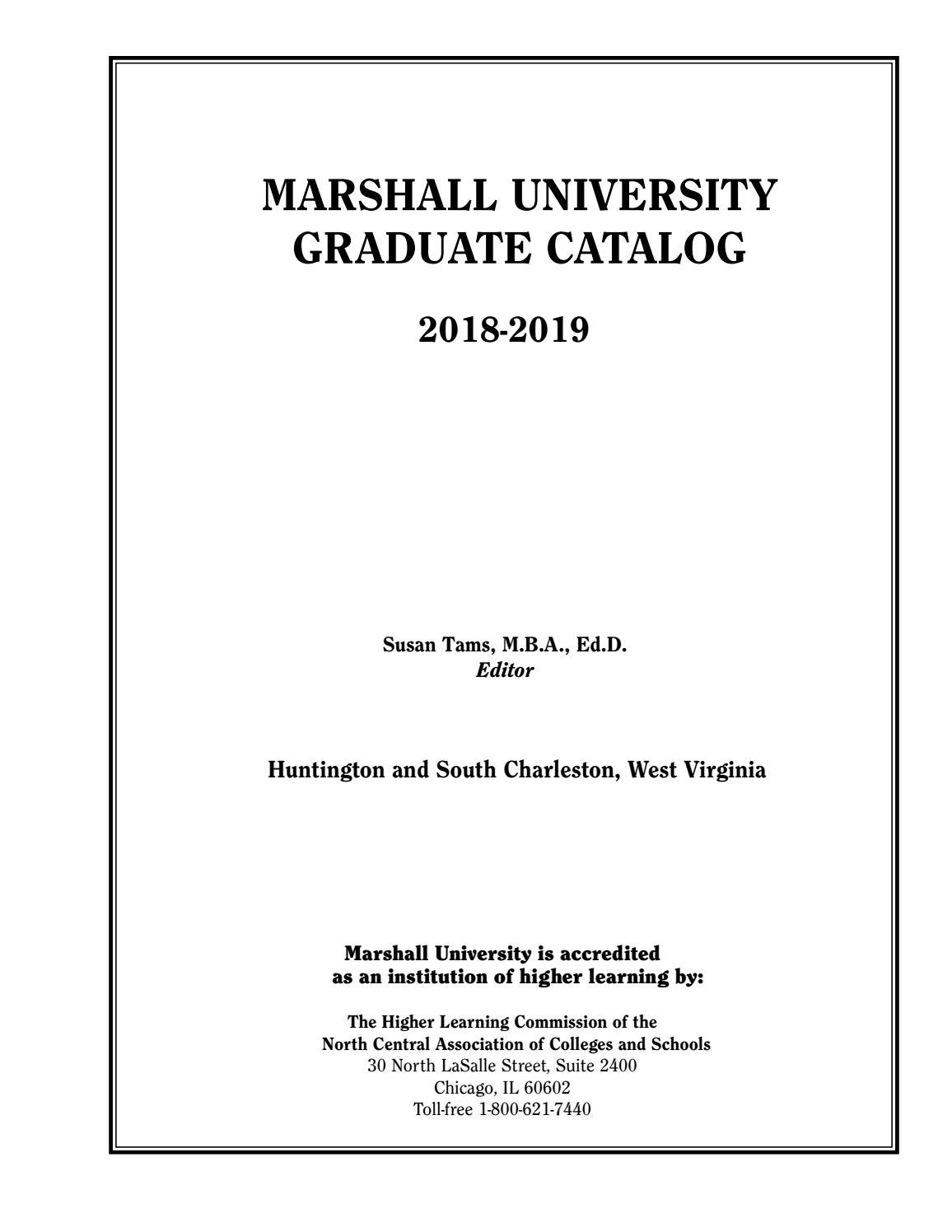 Marshall University Graduate Catalog, 2018-2019 by Susan