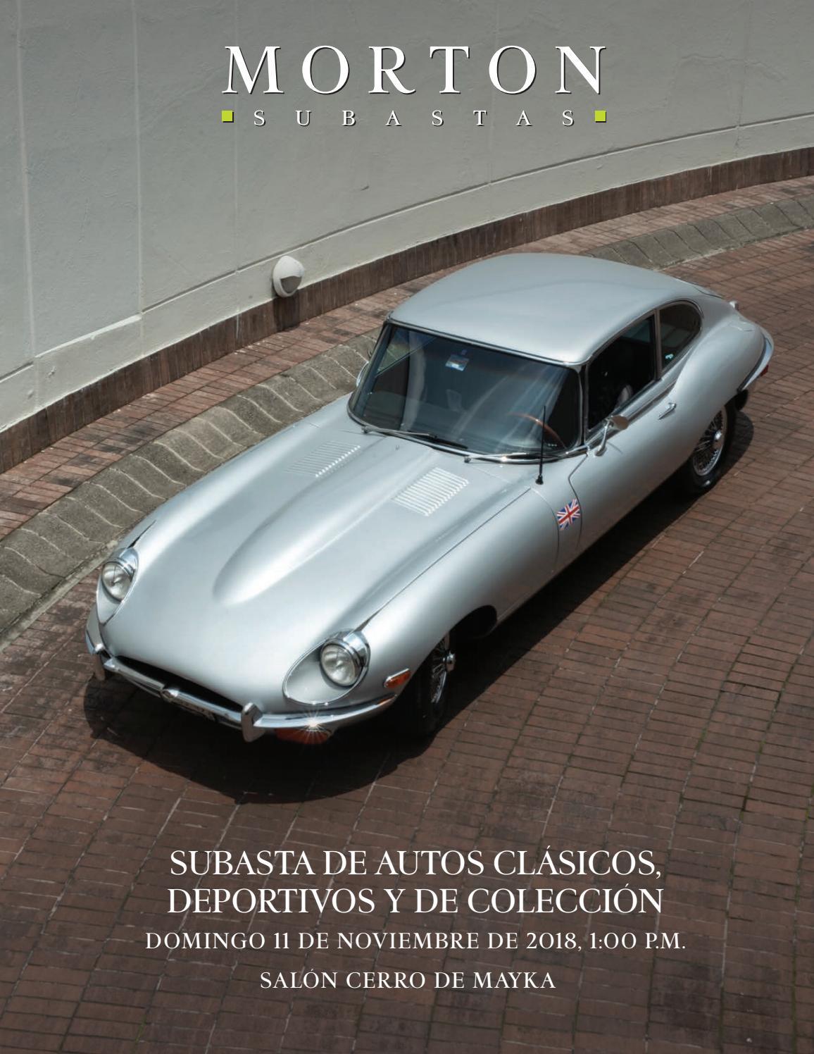 Subasta de auto clásicos deportivos y de colección by morton subastas issuu