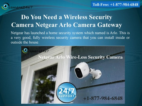 Official +1-877-984-6848 Netgear Arlo Camera Gateway, Do You Need a  Wireless Security Camera