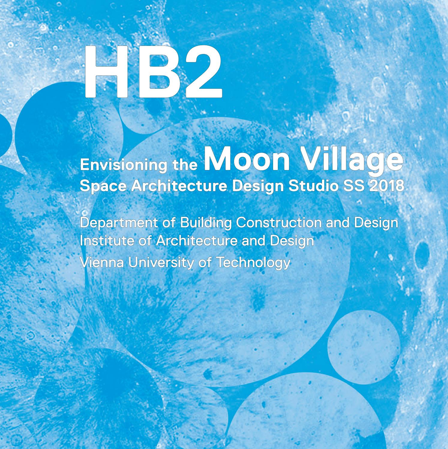 Envisioning the Moon Village - Space Architecture Design
