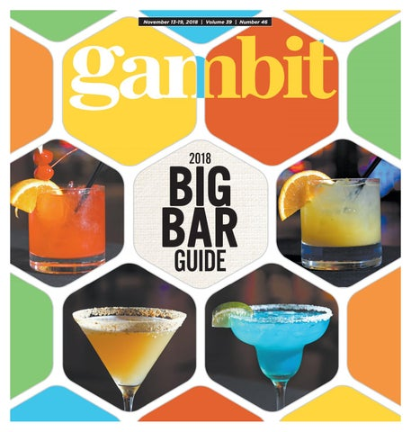 57a4050af8b7b Gambit New Orleans, November 13, 2018 by Gambit New Orleans - issuu