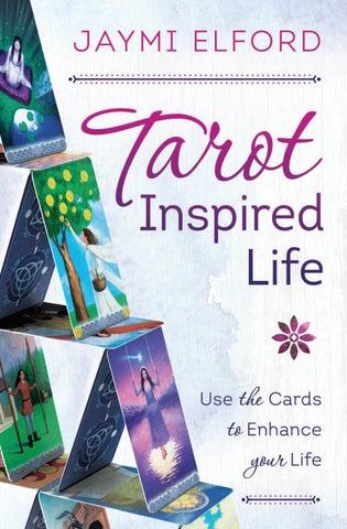 Tarot Inspired Life, by Jaymi Elford by Llewellyn Worldwide, LTD