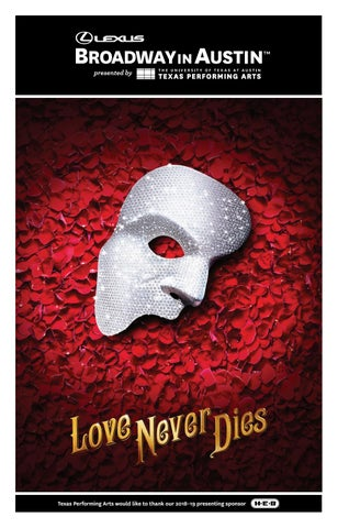 071005c14d Love Never Dies Program by Texas Performing Arts - issuu