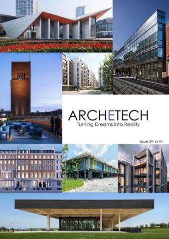f7189eb84666 Archetech Issue 39 2018 by Archetech Media Ltd - issuu